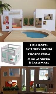 Fish Condo Fish Hotel