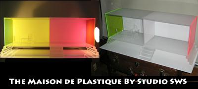 Maison de Plastique
